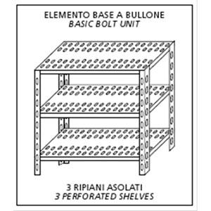 Scaffale inox a bullone - Elemento base - Altezza cm 150 - 3 ripiani forati spessore cm 2,5 inox 8/10 - completi di bulloni e piedini plastica - bordi antitaglio - finitura lucida - elemento base (autoportante)