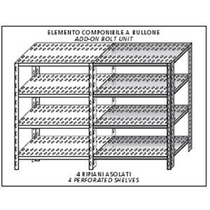 Scaffale inox a bullone - Elemento componibile - Altezza cm 180 - 4 ripiani forati spessore cm 2,5 inox 8/10 - completi di bulloni e piedini plastica - bordi antitaglio - finitura lucida - elemento componibile (non autoportante da comporre con elemento base)